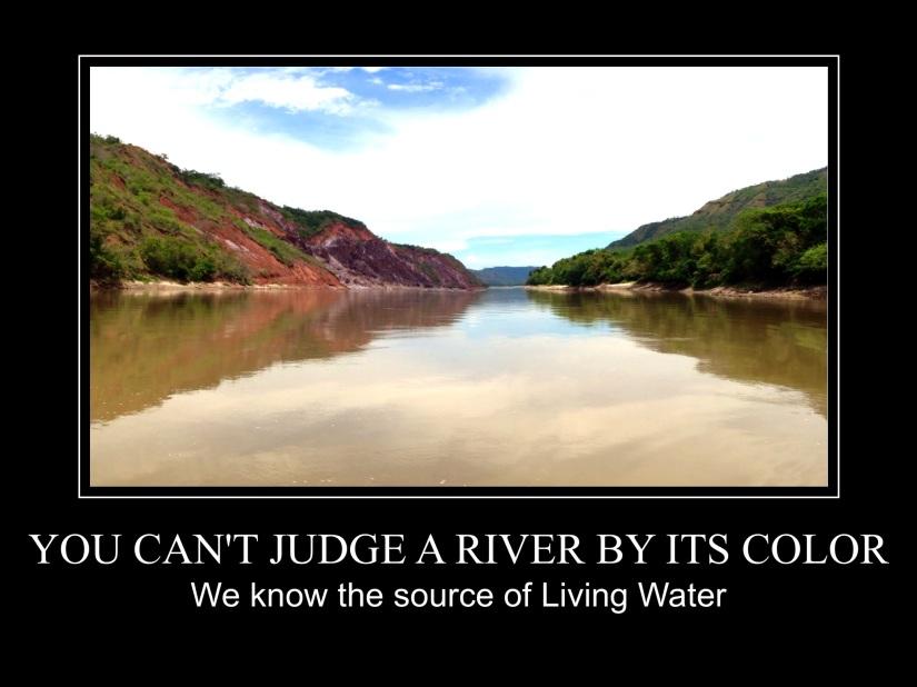 Can't Judge a River